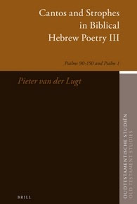 63. Cantos and Strophes in Biblical Hebrew Poetry III: Psalms 90-150 and Psalm 1