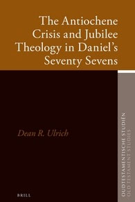 66. The Antiochene Crisis and Jubilee Theology in Daniel's Seventy Sevens