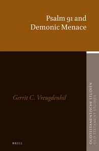 77. Psalm 91 and Demonic Menace