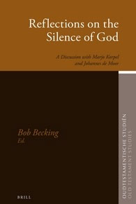 62. Reflections on the Silence of God A Discussion with Marjo Korpel and Johannes de Moor
