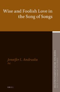 75. Wise and Foolish Love in the Song of Songs